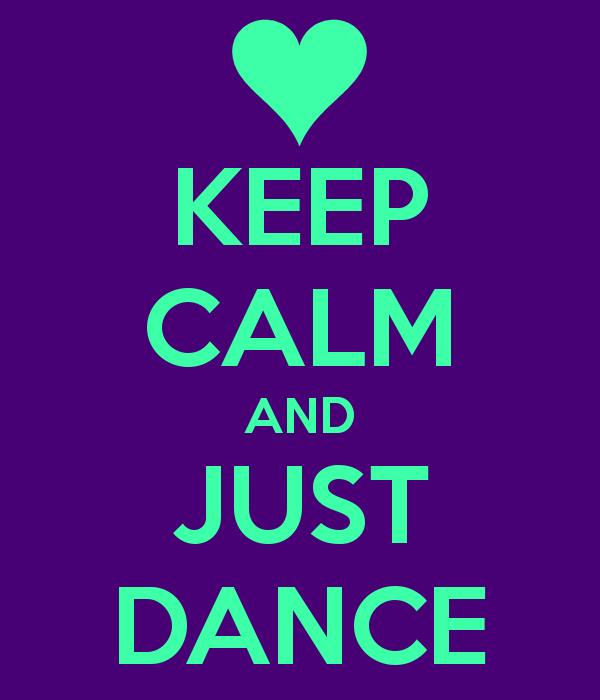 آرام باش و فقط برقص