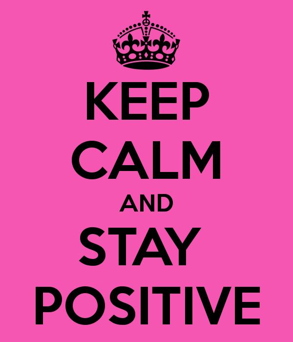 آرام باش و مثبت